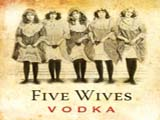 Five Wives Finds Takers In Utah, But The Vodka Is Not Palatable in Idaho