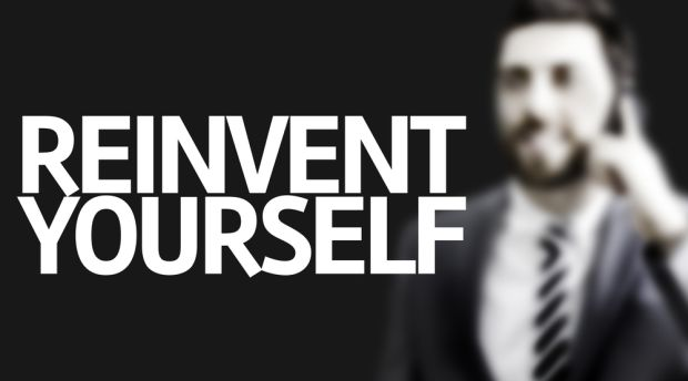 How can you reinvent yourself and your career?